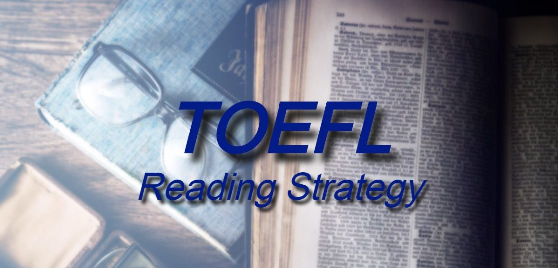 TOEFL Reading Strategy