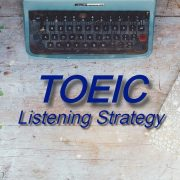 TOEIC Listening Strategy