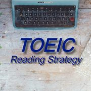 TOEIC Reading Strategy